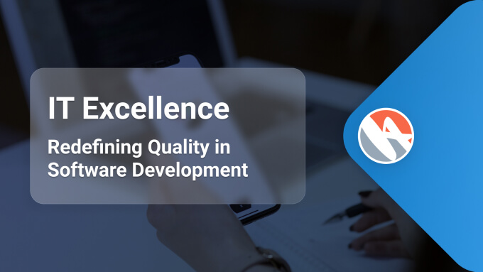 IT Excellence - Redefining Quality in Software Development